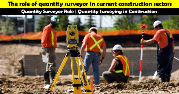 Quantity Surveyor Role Quantity Surveying In Construction